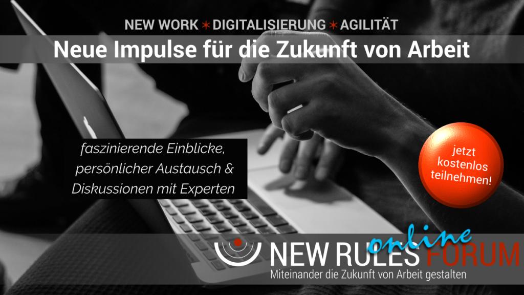 New Rules Online Forum - Neue Impulse für dir Zukunft von Arbeit
